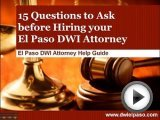 DWI Lawyer El Paso - 15 Questions before …