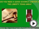 Liberty County Texas Divorce Lawyer