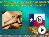 Montgomrey County Texas Family Lawyer